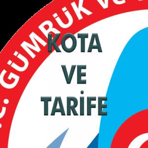 İthalatta Kota ve Tarife Kontenjanı İdaresine İlişkin Tebliğ (No: 2019/5) (01.07.2019 t. 30818 s. R.G.)